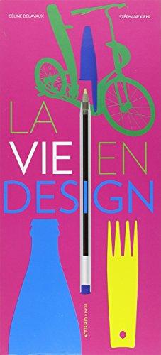 La vie en design