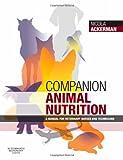 Companion Animal Nutrition: A Manual for Veterinary Nurses and Technicians, 1e