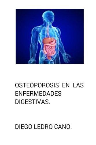 Osteoporosis en las enfermedades digestivas.