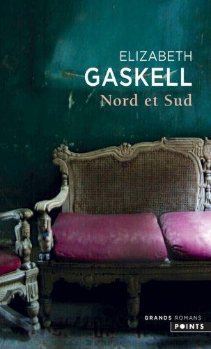 Elizabeth Gaskell - Nord et Sud
