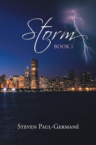 Book: Storm - Book 1 by Steven Paul Germane'