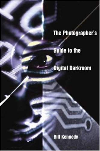 The Photographer's Guide to the Digital Darkroom