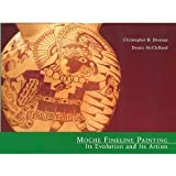 Moche Fineline Painting: Its Evolution and Its Artists