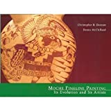 img - for Moche Fineline Painting: Its Evolution and Its Artists book / textbook / text book