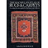 The Macmillan Atlas of Rugs & Carpets
