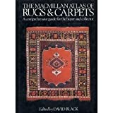 The Macmillan Atlas of Rugs & Carpets