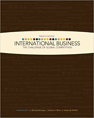 International Business: The Challenge of Global Competition w/ CESIM access card written by Donald Ball