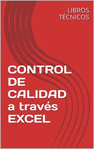 CONTROL DE CALIDAD  a través EXCEL