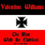 The Man with the Clubfoot | Valentine Williams