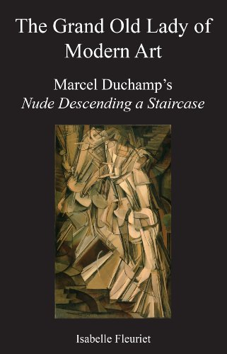The Grand Old Lady of Modern Art: Marcel Duchamp's Nude Descending a Staircase