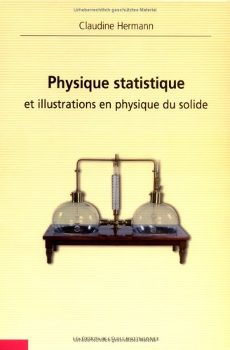 Physique Statistique Et Illustrations En Physique Du Solide (French Edition)