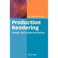 Production Rendering: Design and Implementation