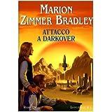 Attacco a Darkoverdi Marion Zimmer Bradley