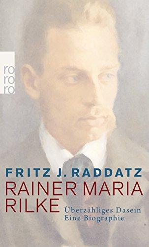 rainer-maria-rilke-uberzahliges-dasein-eine-biographie