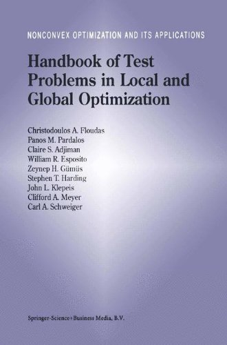Handbook of Test Problems in Local and Global Optimization (Nonconvex Optimization and Its Applications)