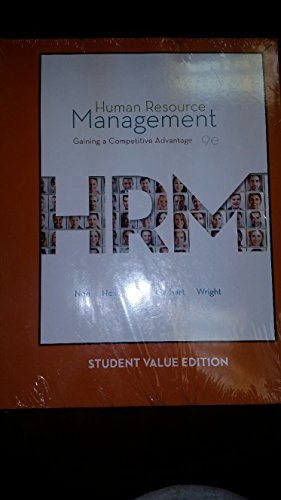 Human Resource Management: Gaining a Competitive Advantage (9e) [Custom for Kent State University]