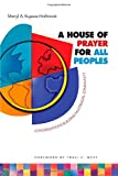 img - for A House of Prayer for All Peoples: Congregations Building Multiracial Community book / textbook / text book
