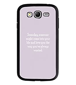PrintDhaba Quote D-2930 Back Case Cover for SAMSUNG GALAXY GRAND NEO (Multi-Coloured)