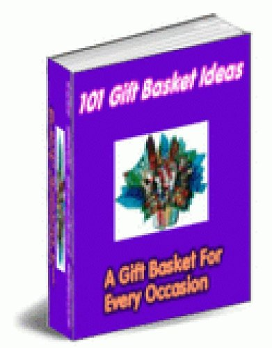 101 Gift Basket Ideas - Would you like to know how to create professional gift baskets for your friends, partner, co workers and your family from the comfort of your own home?