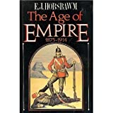 The Age of Empire, 1875-1914 (029779406X) by E. J. Hobsbawm