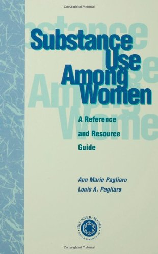 Substance Use Among Women: A Reference And Resource Guide