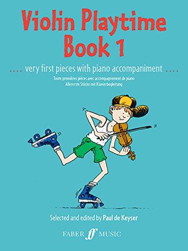 Violin Playtime: (Violin and Piano): Bk. 1 (Violin Piano)