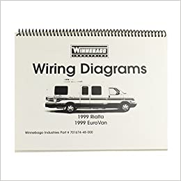 1999 rialta wiring diagrams winnebago industries 0019372822080 books
