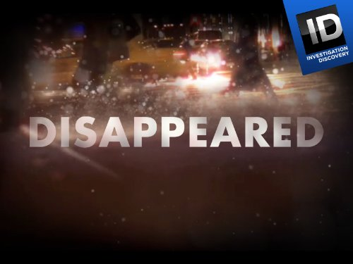 Disappeared Season 1