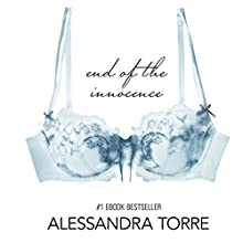 The End of the Innocence (Volume 3) (       UNABRIDGED) by Alessandra Torre Narrated by Devra Woodward