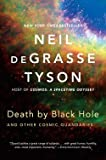 img - for Neil deGrasse Tyson: Death by Black Hole : And Other Cosmic Quandaries (Paperback); 2014 Edition book / textbook / text book