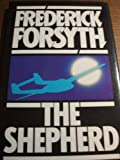 The Shepherd (0091252709) by Frederick Forsyth
