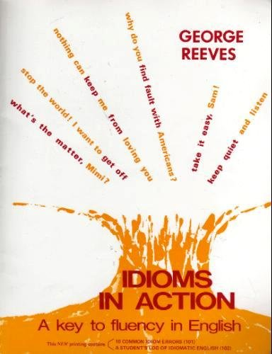 Idioms in Action, George Reeves