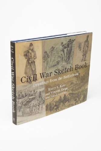 Civil War Sketch Book: Drawings from the Battlefront