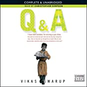 Q & A (filmed as Slumdog Millionaire) | [Vikas Swarup]