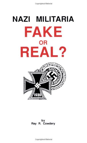 Nazi Militaria Fake Or Real?