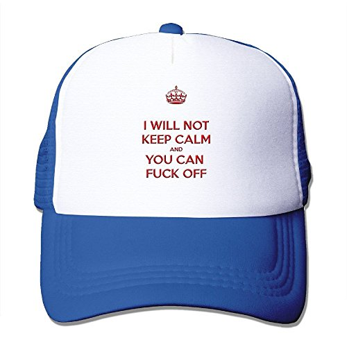 I WILL NOT KEEP CALM AND YOU CAN FUCK OFF - Adjustable Baseball Hat Mesh Back Cap For Adult / Unisex - Royalblue