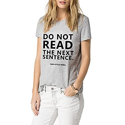 Loo Show Women's Do Not Read the Next Sentence T Shirt Funny English Shirt