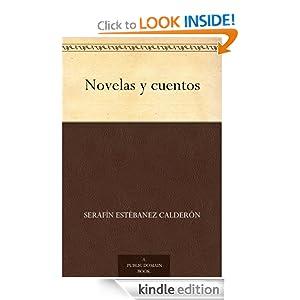 Novelas y cuentos (Spanish Edition) Serafin Estebanez Calderon