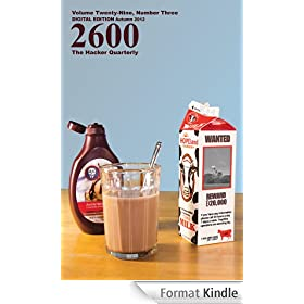 2600 Magazine: The Hacker Quarterly - Autumn 2012 (English Edition)