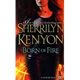 "Born of Fire: A League Novelvon ""Sherrilyn Kenyon"""
