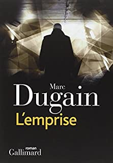 L'emprise : [01], Dugain, Marc