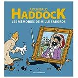HADDOCK LES MEMOIRES DE MILLE SABORDS