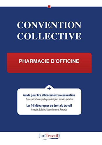 Convention Collective - Pharmacie d'officine
