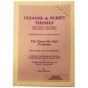 Amazon.com: Cleanse & Purify Thyself: The Clean-Me-Out Program ...