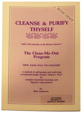 cleansing fast: Cleanse &amp; Purify Thyself: The Clean-Me-Out Program
