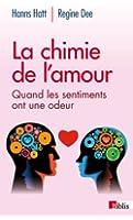 La chimie de l'amour : Quand les sentiments ont une odeur