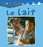 echange, troc Editions PEMF - Le lait