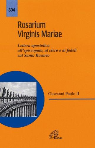 Rosarium virginis Mariae. Lettera apostolica all'episcopato, al clero e ai fedeli sul Santo Rosario, Buch