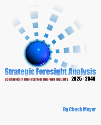 Strategic Foresight Analysis of the Pork Industry 2025 to 2040 PDF