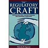img - for The Regulatory Craft: Controlling Risks, Solving Problems, and Managing Compliance [Paperback] [2000] Malcolm K. Sparrow book / textbook / text book